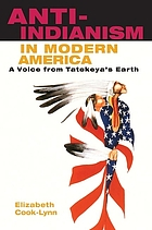 Anti-Indianism in modern America : a voice from Tatekeya's Earth