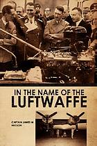 In the name of the Luftwaffe