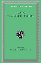 Theaetetus ; Sophist