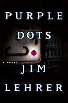 Purple dots : a novel