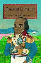 Toussaint Louverture : a biography