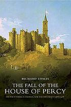 The fall of the House of Percy, 1368-1408