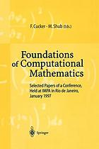 Foundations of computational mathematics : selected papers of a conference held at Rio de Janeiro, January 1997