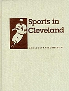 Sports in Cleveland : an illustrated history