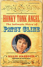 Honky tonk angel : the intimate story of Patsy Cline