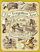 The forgotten arts and crafts