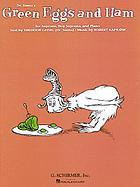 Dr. Seuss's Green eggs and ham : for soprano, boy soprano, and piano