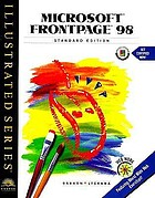 Microsoft FrontPage 98 : illustrated standard edition