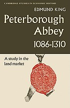 Peterborough Abbey, 1086-1310; a study in the land market