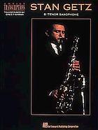 Stan Getz: Bb Tenor Saxophone