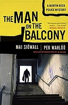 The man on the balcony; the story of a crime