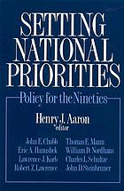 Setting national priorities : policy for the nineties