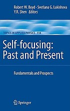 Self-focusing : past and present : fundamentals and prospects