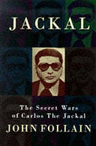 Jackal : the secret wars of Carlos the Jackal