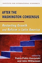 After the Washington consensus : restarting growth and reform in Latin America
