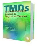 Temporomandibular disorders : an evidence-based approach to diagnosis and treatment