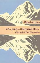 C. G. Jung and Hermann Hesse; a record of two friendships