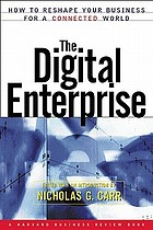 The digital enterprise : how to reshape your business for a connected world