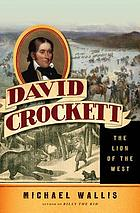David Crockett : the Lion of the West