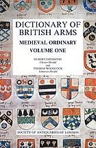 Dictionary of British armsDictionary of British arms : Medieval OrdinaryDictionary of British armsDictionary of British arms