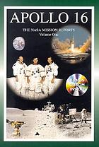 Apollo 16 : the NASA mission reports
