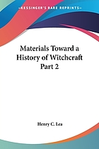Materials toward a history of witchcraft