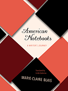 American notebooks : a writer's journey