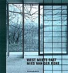 West meets East : Mies van der Rohe