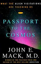 Passport to the cosmos : human transformation and alien encounters