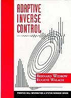 Adaptive inverse control