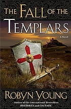 The fall of the Templars : a novel
