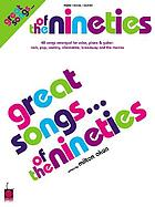 Great songs-- of the nineties