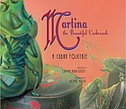 Martina, the beautiful cockroach : a Cuban folktale Martina, the beautiful cockroach Martina, the beautiful cockroach : a Cuban folktale CD FOR Martina, the beautiful cockroach : a Cuban folktale