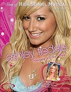 Ashley Tisdale : star of High School Musical and more!
