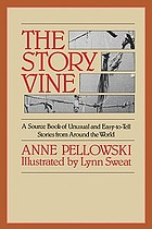 The story vine : a source book of unusual and easy-to-tell stories from around the world