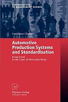 Automotive production systems and standardisation : from Ford to the case of Mercedes-Benz