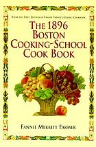 The original Boston Cooking-School cook book, 1896