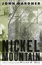 Nickel mountain; a pastoral novel