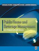 Public house and beverage management key principles and issues