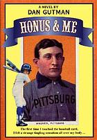 Honus & me : a baseball card adventure
