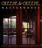 Greene & Greene : masterworks