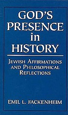 God's presence in history: Jewish affirmations and philosophical reflections