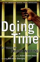 Doing time : twenty-five years of prison writing