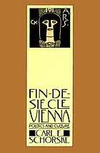Fin-de-siècle Vienna : politics and culture