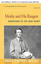 Mosby and his rangers : adventures of the gray ghost