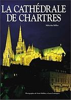 Cathédrale de Chartres : les vitraux et les sculptures