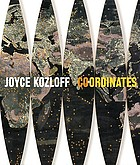 Joyce Kozloff : co+ordinates