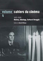 Cahiers du cinéma, the 1950s : neo-realism, Hollywood, new waveCahiers du cinéma. history, ideology, cultural struggleCahiers du cinéma. history, ideology, cultural struggle : an anthology from cahiers du cinéma, nos. 248-292, september 1973-September 1978Cahiers du cinémaCahiers du cinema : An anthology from cahiers du cinema, nos 248-292, Sept. 1973- Sept. 1978Cahiers du cinéma : an anthology from Cahiers du cinéma nos 248-292, September 1973-September 1978