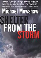 Shelter from the storm : a novel
