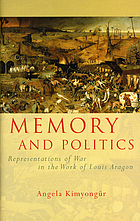 Memory and politics : representations of war in the work of Louis Aragon